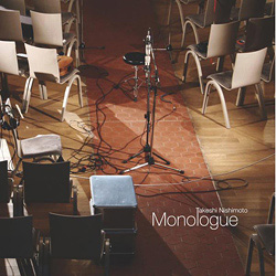 Takeshi Nishimoto – Monologue